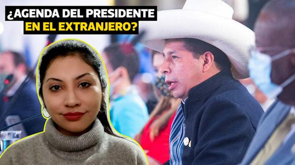 Question of the day: What is President Pedro Castillo's agenda abroad?