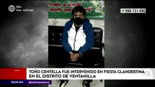 Ventanilla: intervienen a Toño Centella en fiesta clandestina