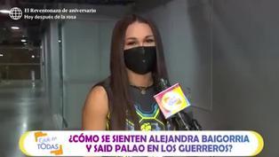 """Angie Arizaga sobre Alejandra Baigorria y Said Palao: """"Han sumado muchísimo al equipo"""""""