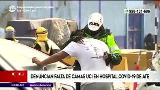 Familiares denuncian que hospital COVID-19 de Ate niega camas UCI