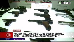 Surco: PNP incautó arsenal de guerra en casa de un hombre que falleció a causa de la covid-19