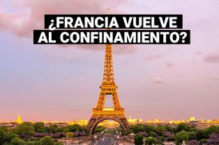 Francia vuelve al confinamiento debido a la segunda ola de la COVID-19