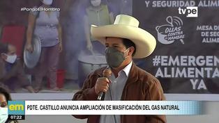 Presidente Pedro Castillo anuncia ampliación de masificación del gas natural