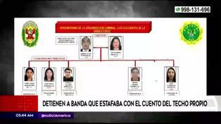 """Huánuco: desarticulan banda criminal que estafaba a personas con el cuento del """"Techo propio"""""""