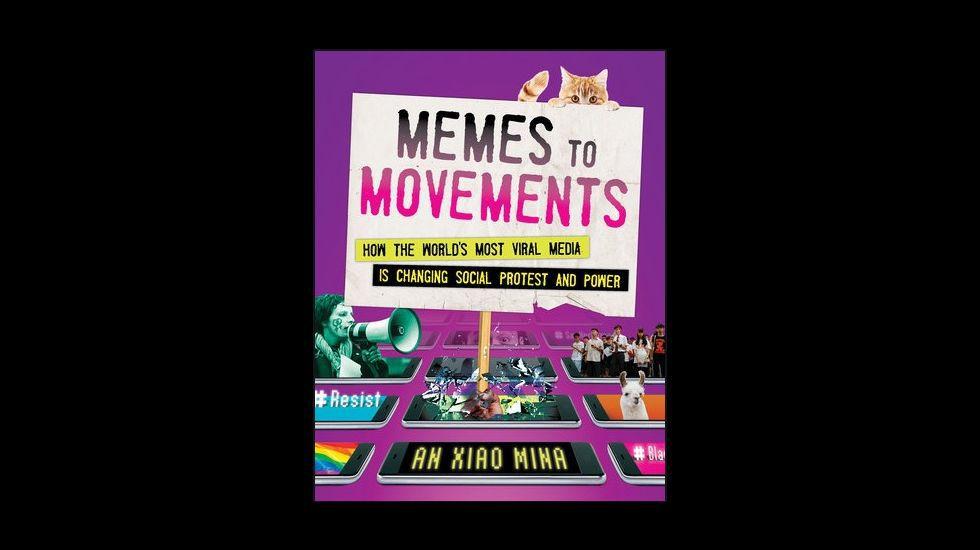 Memes to movents,libro de An Xiao Mina, editado este año por Penguin Random House, se encuentra solo en inglés por el momento.