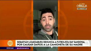Sebastian Lizarzaburu denuncia a futbolista Ray Sandoval por chocar el auto de su madre