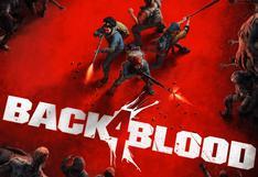 Back 4 Blood | Primeras impresiones de la beta jugable del sucesor de Left 4 Dead 2