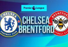 Chelsea vs. Brentford en vivo: a qué hora ver el partido y en qué canal lo pasan hoy