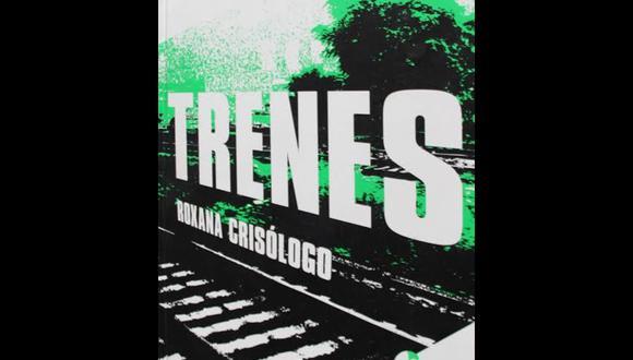 """""""Trenes"""" de Roxana Crisólogo."""