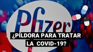 Píldora contra la COVID-19: fármaco antiviral de Pfizer podría estar listo a fines de este año