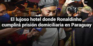 El lujoso hotel donde Ronaldinho cumplirá prisión domiciliaria en Paraguay