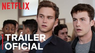 "Mira aquí el tráiler de la temporada final de ""13 Reason Why"""