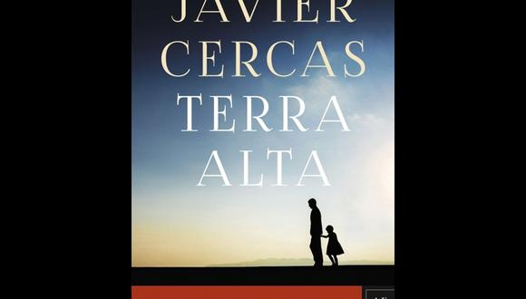 """""""Terra alta"""" - Javier Cercas. (Foto: Difusión)"""