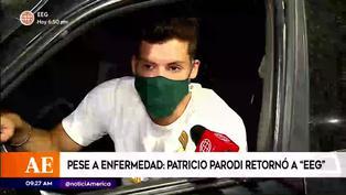 Patricio Parodi ingresó a EEG tras superar enfermedad y esto fue lo que dijo