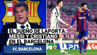 El plan de Joan Laporta para juntar a Cristiano Ronaldo y Lionel Messi en FC Barcelona