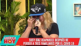 Susy Díaz llora al hablar de sus familiares fallecidos a causa del coronavirus