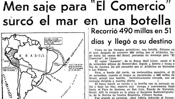 El 3 de diciembre de 1965, El Comercio publicó un manuscrito que fue lanzado dentro de una botella a las aguas del Atlántico, dirigido hacia nuestro diario y firmado por un pasajero.