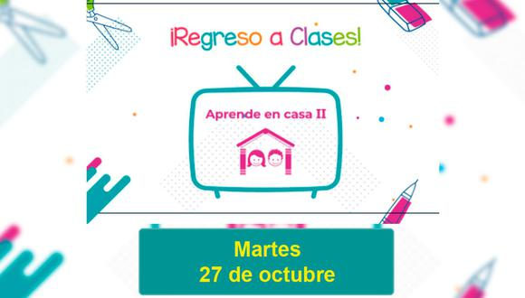 Todo lo que debes saber sobre el dictado de clases de la Semana 10 correspondiente al martes 27 de octubre (Foto: SEP / EC)