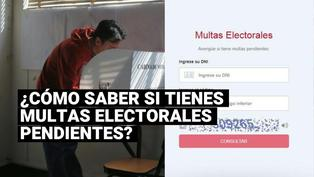 Elecciones 2021: ¿cómo saber si tienes multas electorales pendientes de pago?