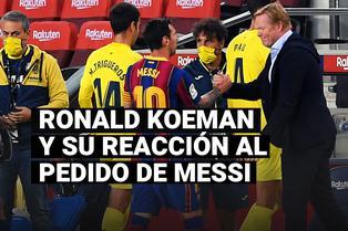 """La reacción de Ronald Koeman luego que Messi pida """"unidad"""" en Barcelona"""
