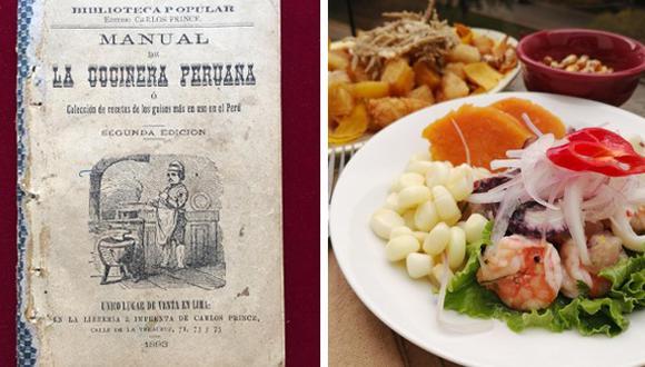 """Arriba, el """"Manual de la cocinera peruana"""", publicado en 1893. Ha pasado más de un siglo, pero muchas de las recetas que se encuentran entre sus páginas todavía forman parte del menú semanal de millones de peruanos."""