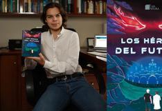 Tiene 16 años, sigue en el colegio y acaba de publicar un libro de ciencia ficción en el Perú