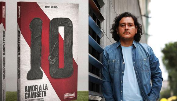 Amor a la camiseta es el segundo libro de Miguel Villegas, periodista de El Comercio. (Foto: Rolly Reyna)