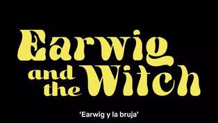 """Disfruta del tráiler oficial de la película """"Earwig y la bruja"""""""