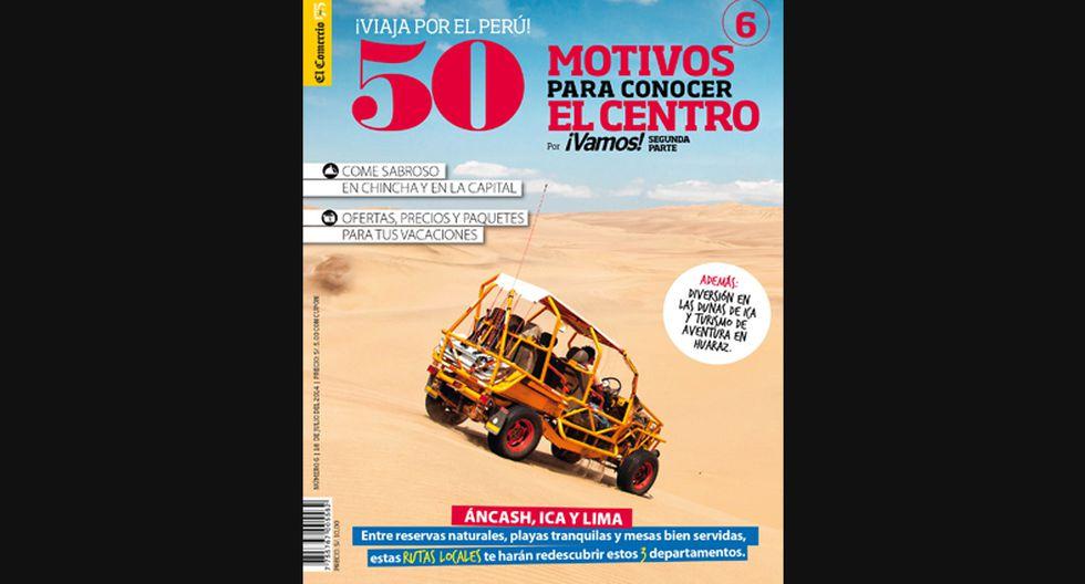 Escápate con la sexta entrega de ¡Viaja por el Perú!