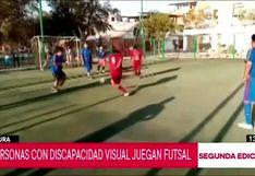 Piura: evento de futsal reúne a personas con discapacidad visual