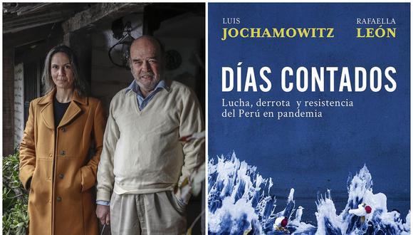 """Rafaella León y Luis Jochamowitz autores del libro """"Días contados"""", notable reportaje sobre el primer año de la pandemia. (FOTO: CÉSAR CAMPOS/GEC)"""