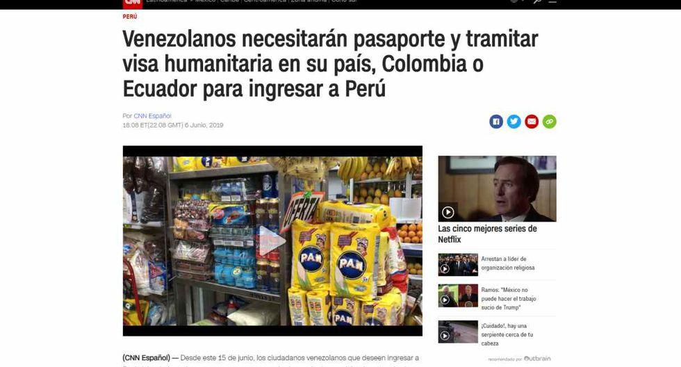 """La cadena internacional CNN titula: """"Venezolanos necesitarán pasaporte y tramitar visa humanitaria en su país, Colombia o Ecuador para ingresar a Perú""""."""