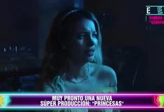 """Muy pronto se estrenará """"Princesas"""" conoce a los actores que participarán de esta nueva producción"""