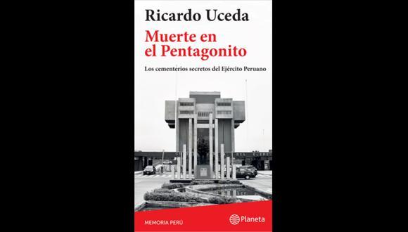 """""""Muerte en el Pentagonito"""" - Ricardo Uceda. (Foto: Difusión)."""