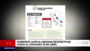 Estado amplía medidas restrictivas hasta el domingo 18 de abril