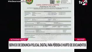 """Lanzan plataforma """"Denuncia Policial Digital"""" para reportar pérdida de documentos"""
