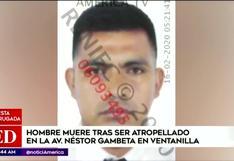 Ventanilla: hombre murió tras ser atropellado en la Av. Néstor Gambeta | VIDEO