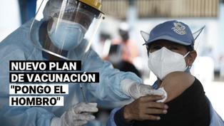 """""""Pongo el Hombro"""": conoce si estás en el padrón del nuevo plan de vacunación contra la COVID-19"""