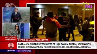 Barranca: asesinan a cuatro integrantes de una familia