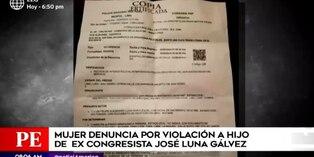Mujer denuncia a hijo del excongresista José Luna Gálvez por presunta violación