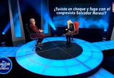 """""""El valor de la verdad"""": Shirley Cherres contó que tuvo un encuentro con el excongresista Salvador Heresi"""
