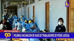 Cusco: Polémica vacunación de hijos de trabajadores de Poder Judicial
